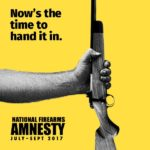 National Firearms Amnesty begins
