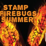 Can you help stamp our firebugs this summer?